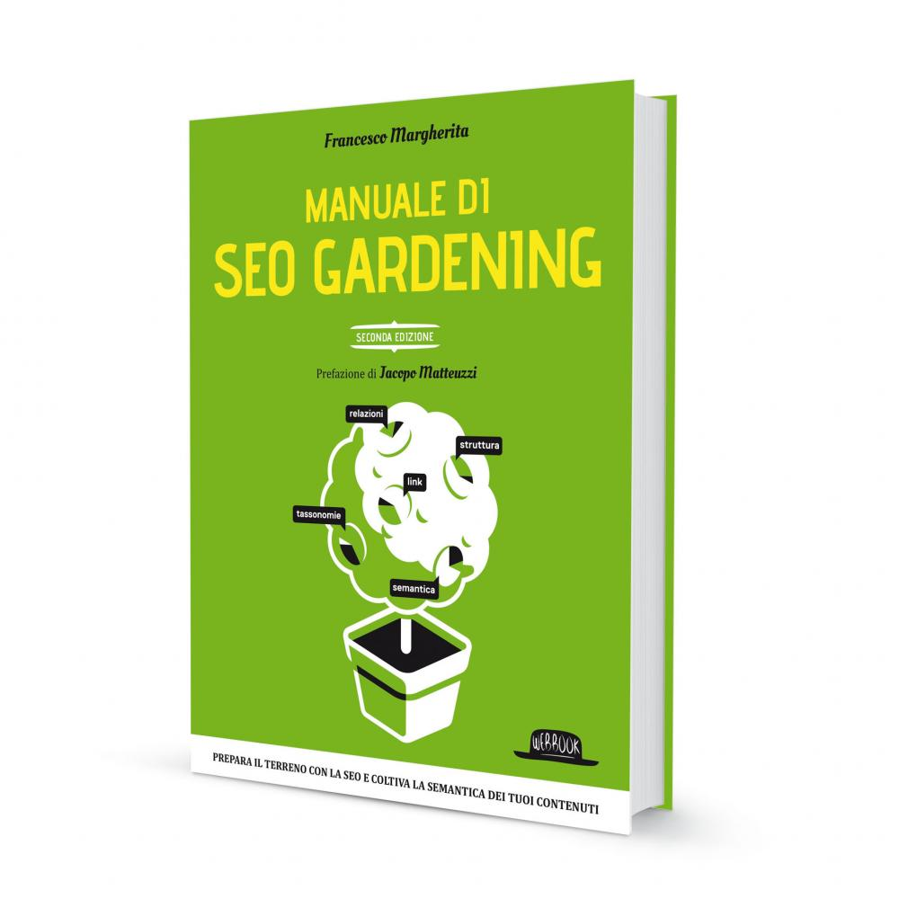 manuale di seo gardening seconda edizione